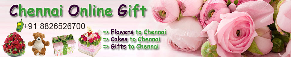 Gifts to Chennai : Flowers to Chennai : Cakes to Chennai